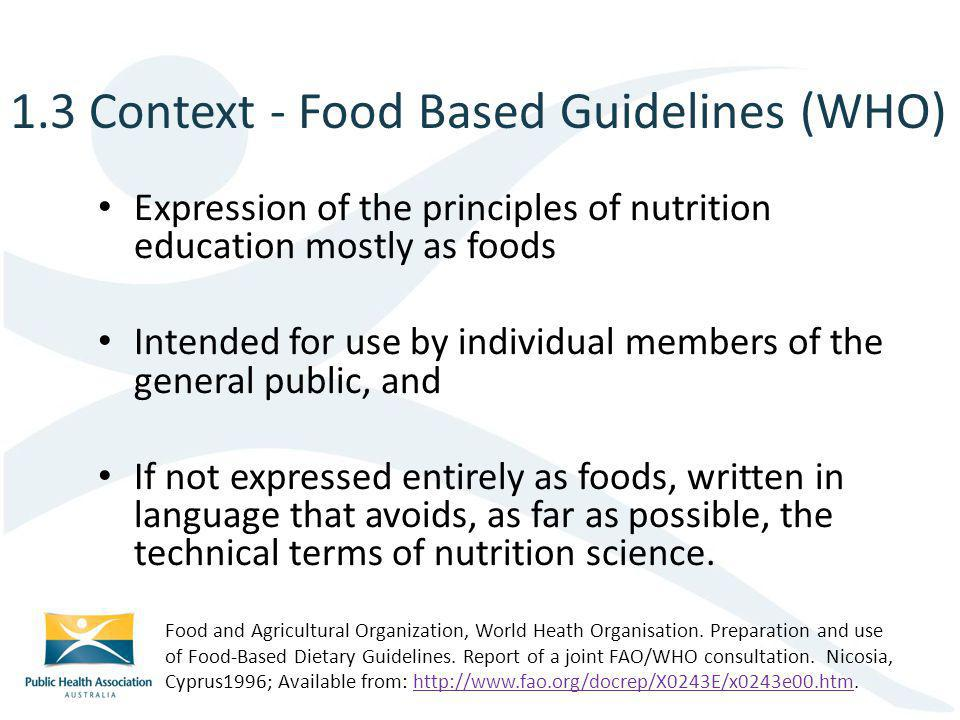 1.3 Context - Food Based Guidelines (WHO)