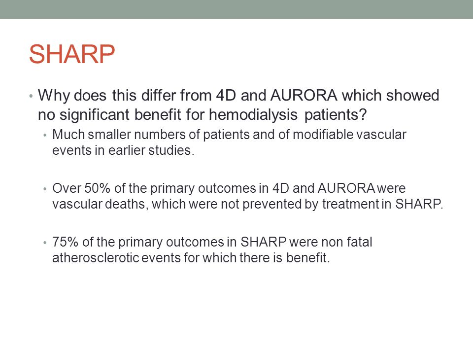 SHARP Why does this differ from 4D and AURORA which showed no significant benefit for hemodialysis patients