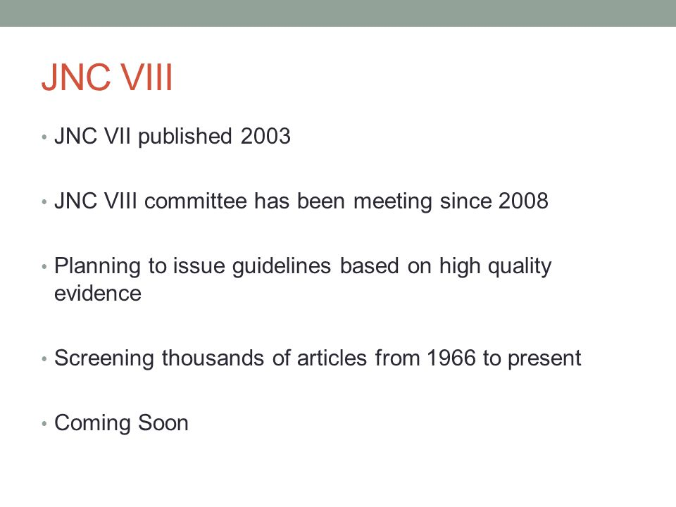 JNC VIII JNC VII published 2003