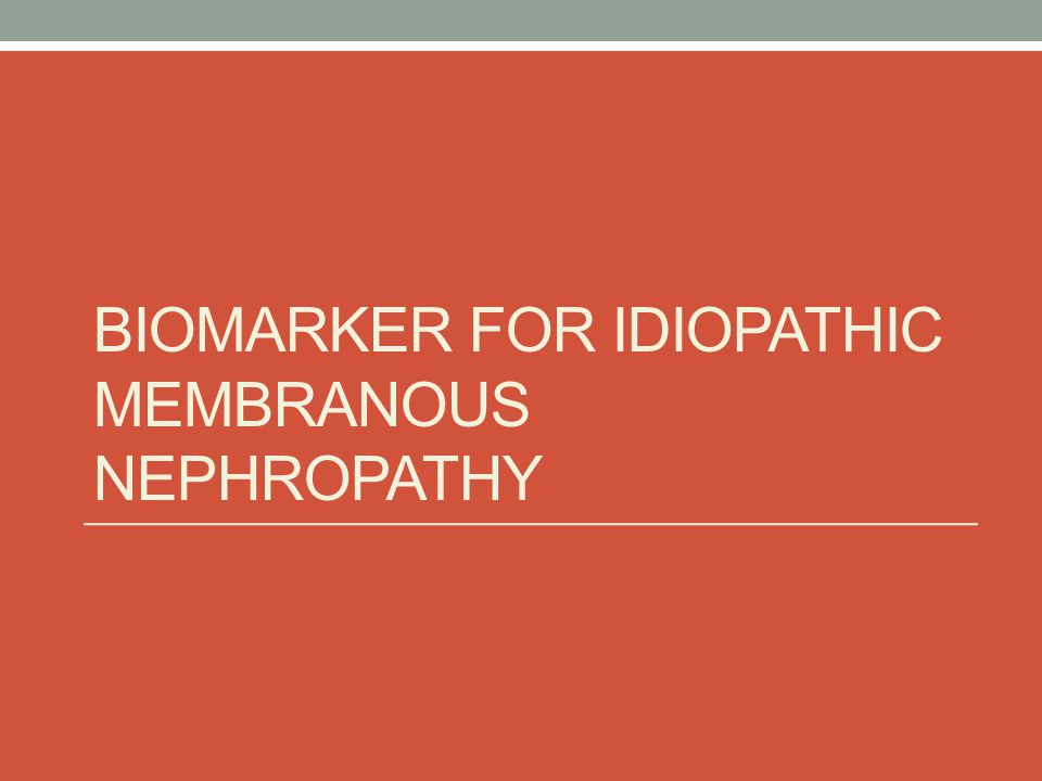 Biomarker for Idiopathic Membranous Nephropathy