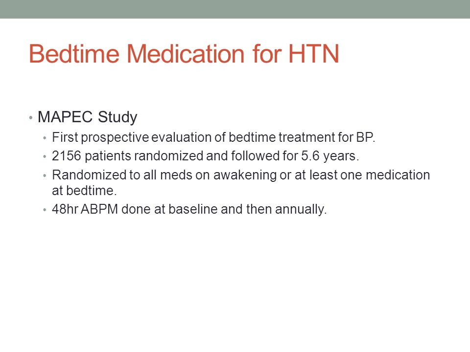Bedtime Medication for HTN