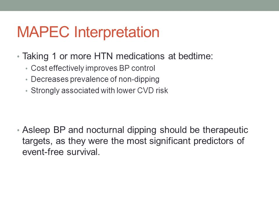 MAPEC Interpretation Taking 1 or more HTN medications at bedtime: