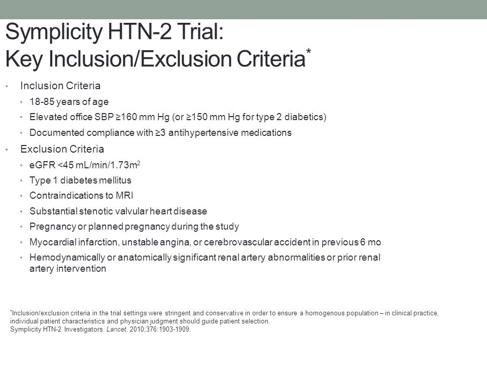 Symplicity HTN-2 Trial: Key Inclusion/Exclusion Criteria*