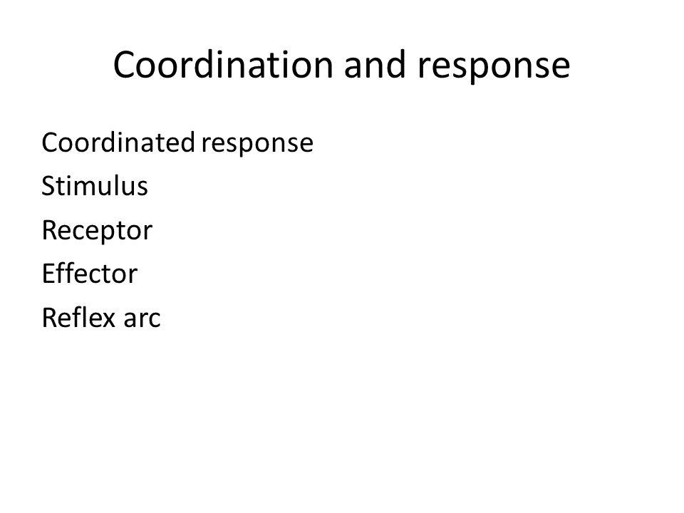 Coordination and response