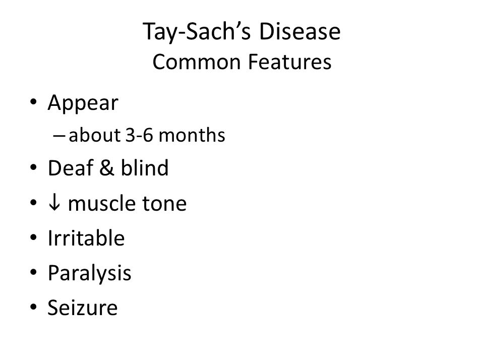 Tay-Sach's Disease Common Features