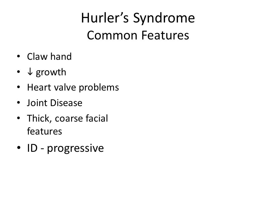 Hurler's Syndrome Common Features