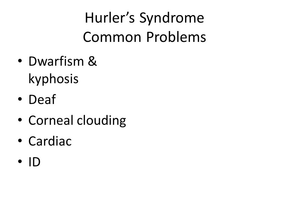 Hurler's Syndrome Common Problems
