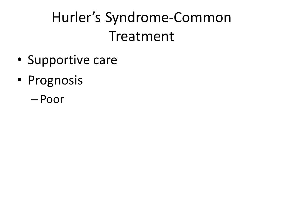 Hurler's Syndrome-Common Treatment