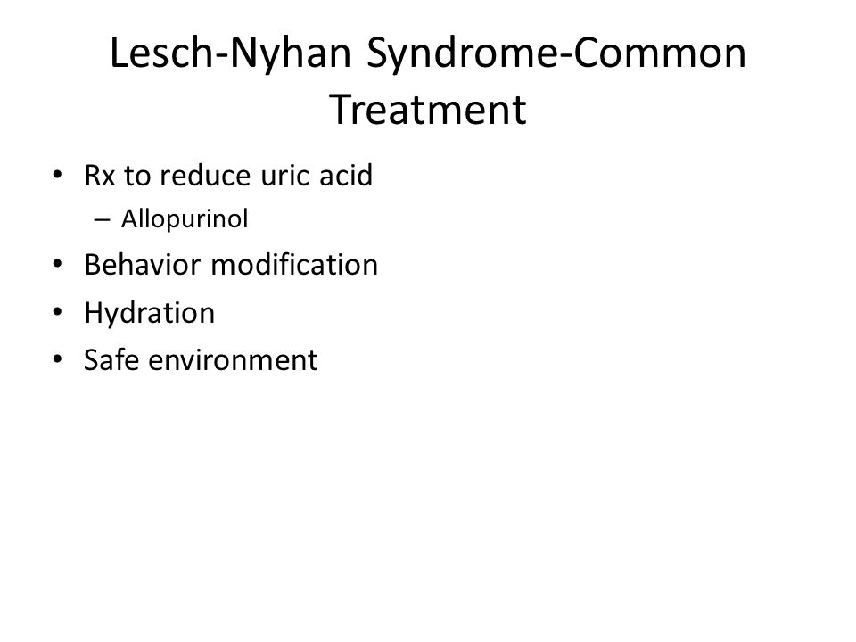 Lesch-Nyhan Syndrome-Common Treatment