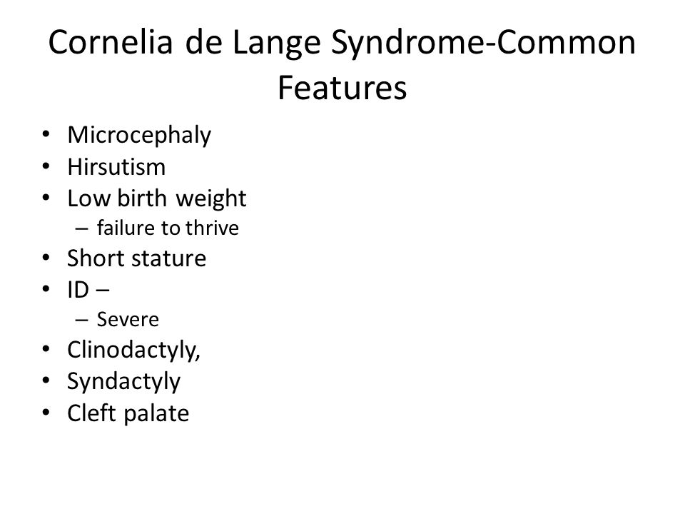 Cornelia de Lange Syndrome-Common Features
