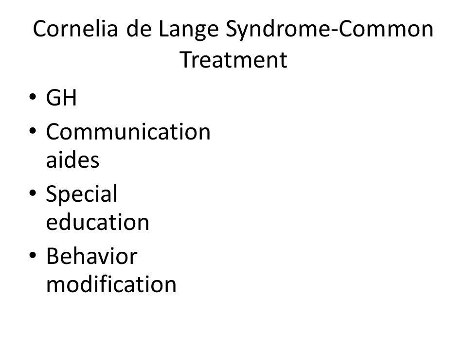 Cornelia de Lange Syndrome-Common Treatment