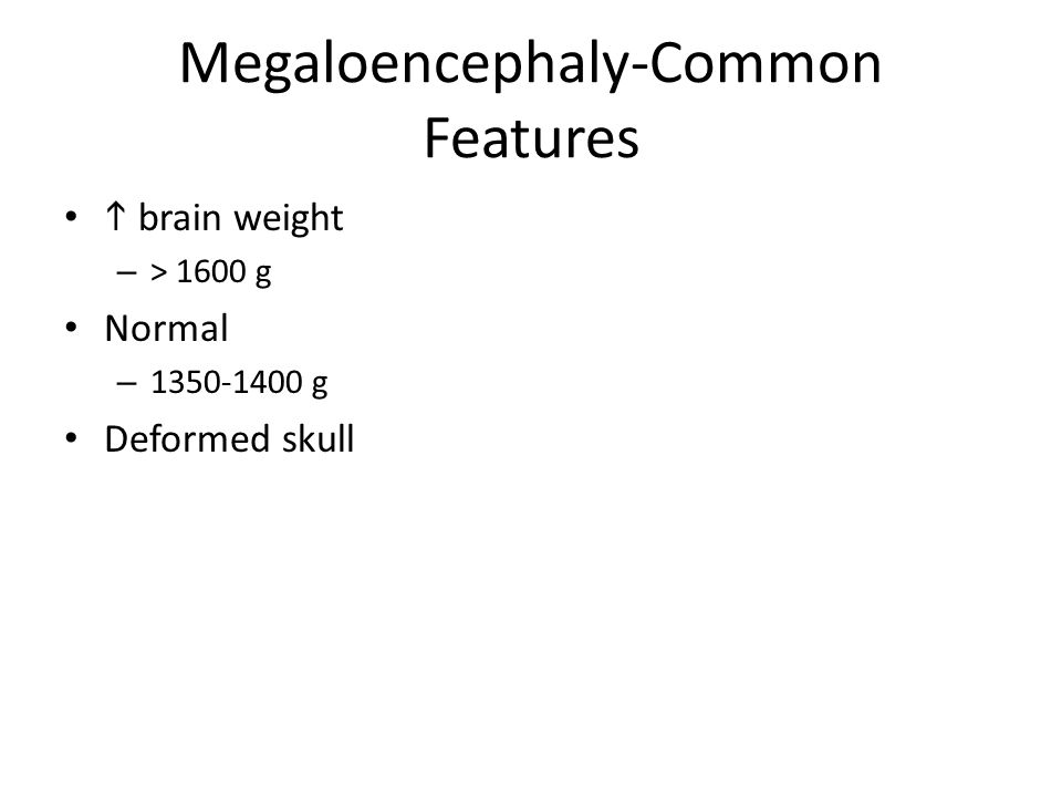 Megaloencephaly-Common Features