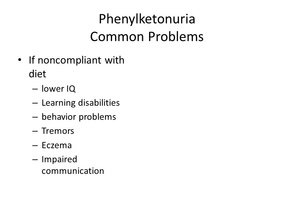 Phenylketonuria Common Problems
