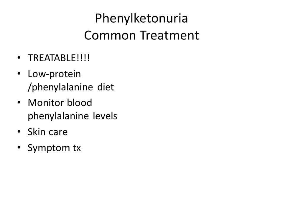 Phenylketonuria Common Treatment