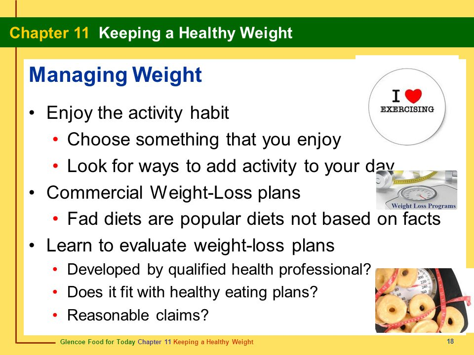 Managing Weight Enjoy the activity habit