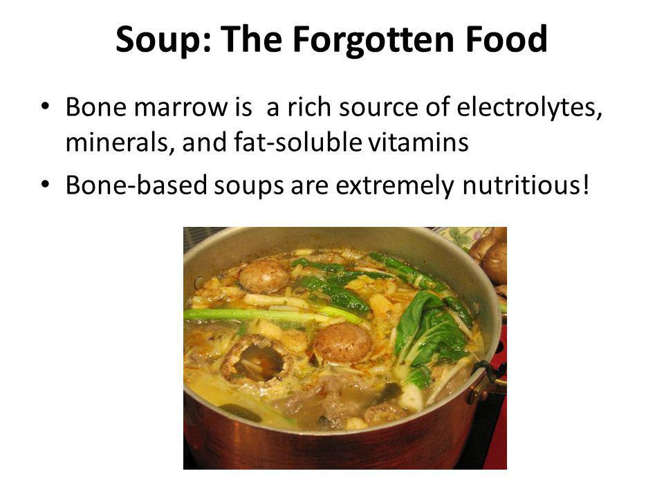 Soup: The Forgotten Food