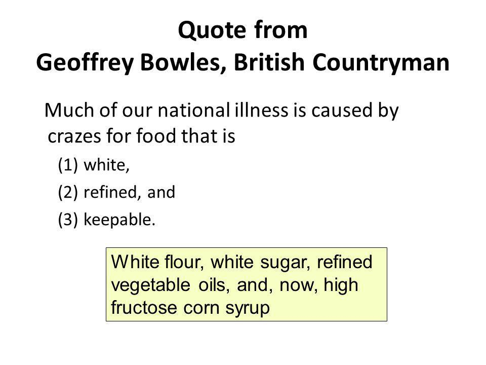 Quote from Geoffrey Bowles, British Countryman
