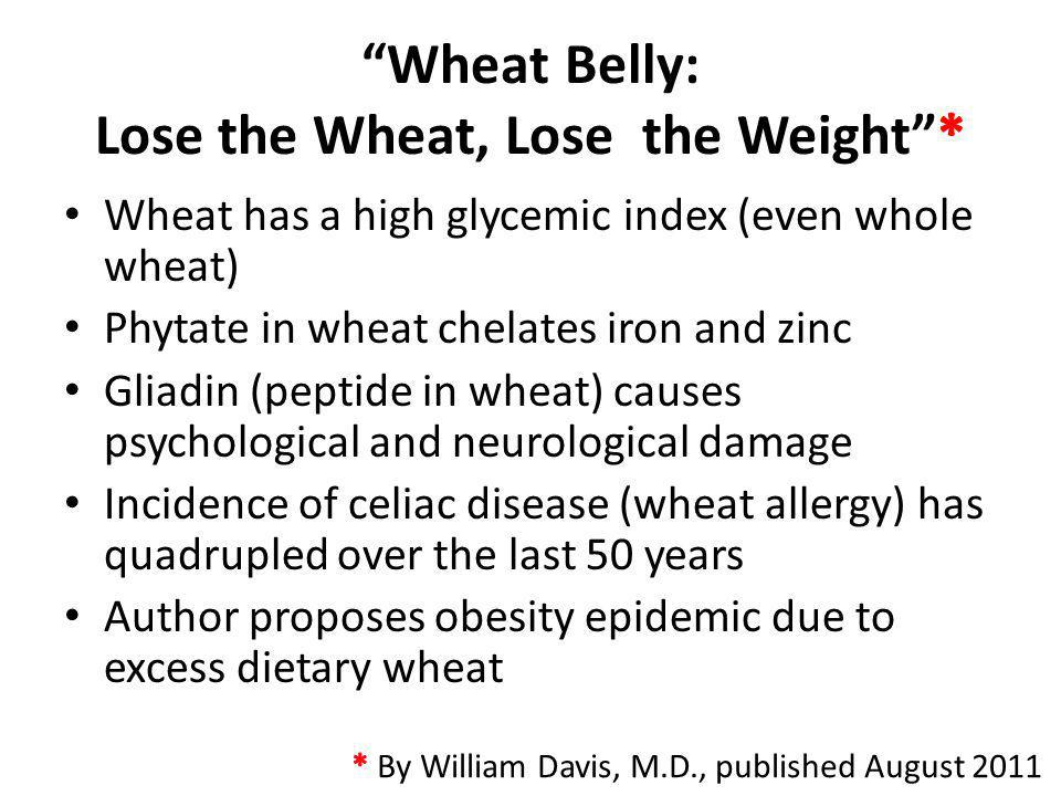 Wheat Belly: Lose the Wheat, Lose the Weight *