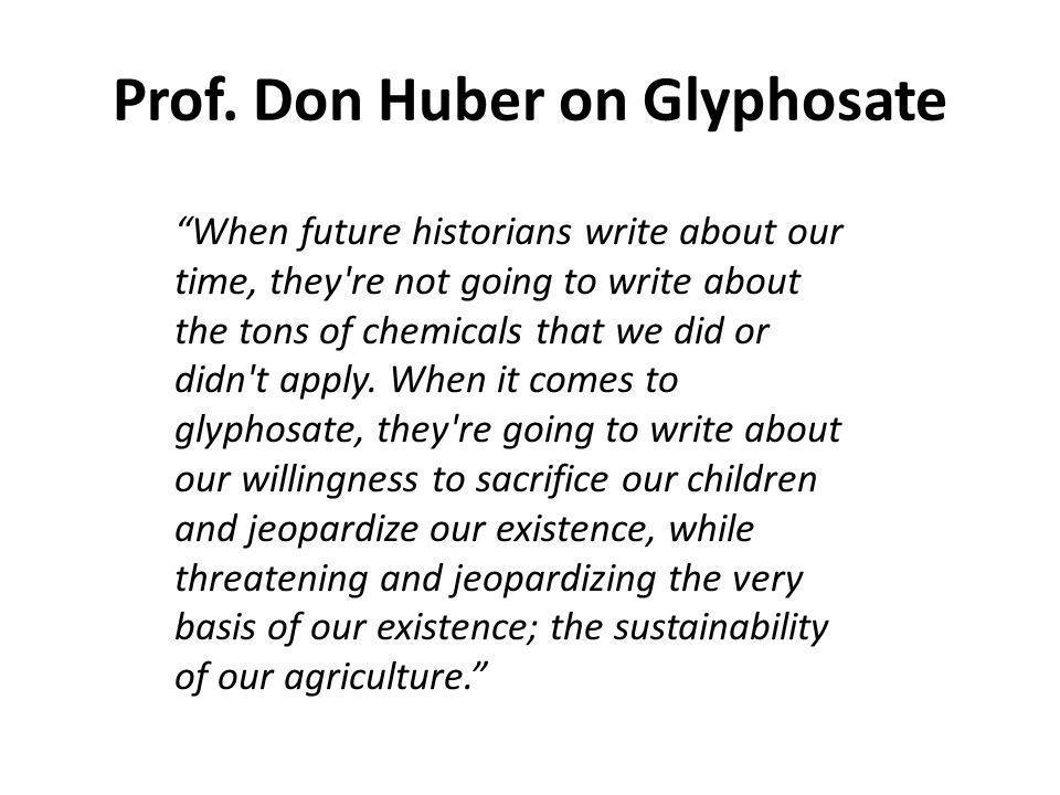Prof. Don Huber on Glyphosate