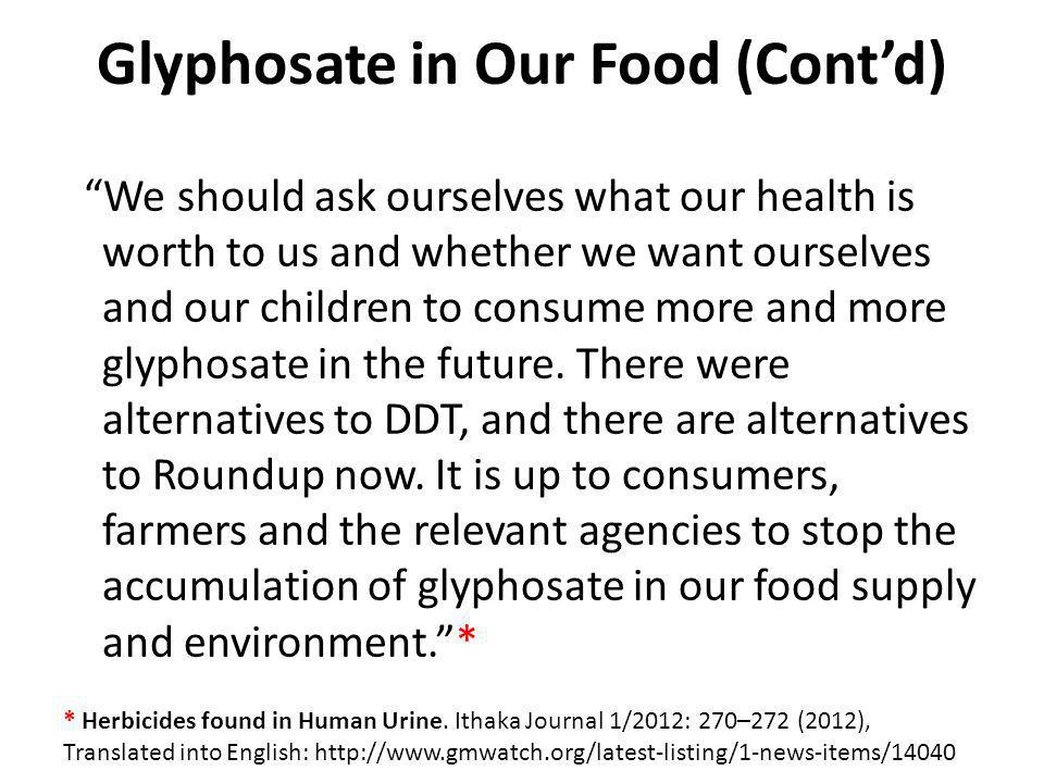 Glyphosate in Our Food (Cont'd)