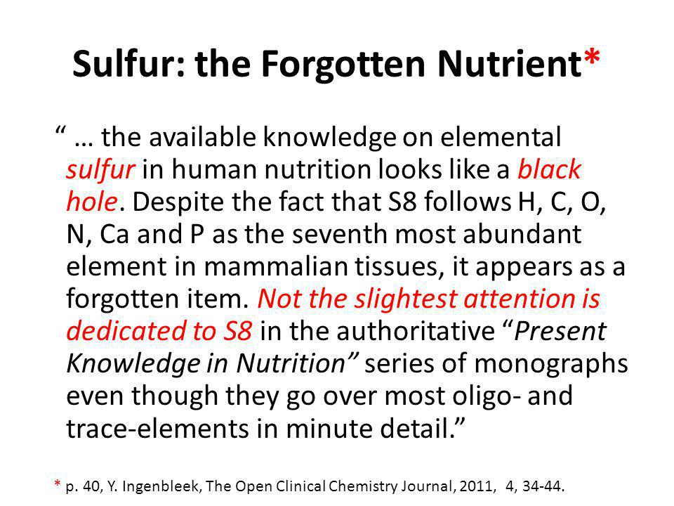 Sulfur: the Forgotten Nutrient*