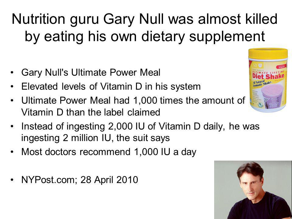 Nutrition guru Gary Null was almost killed by eating his own dietary supplement