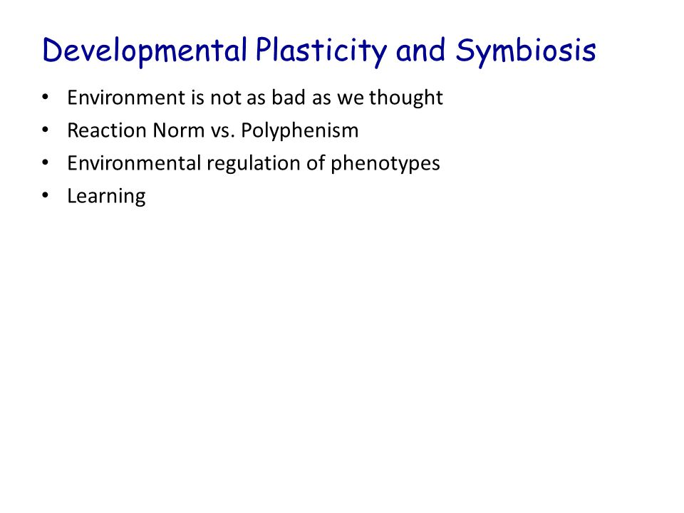 Developmental Plasticity and Symbiosis
