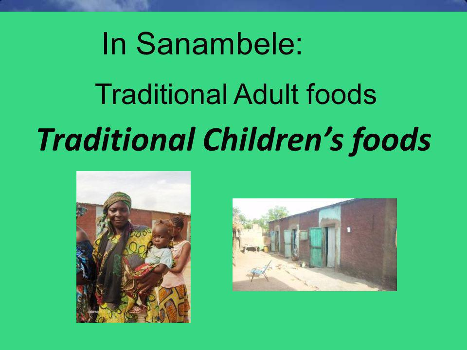Traditional Children's foods