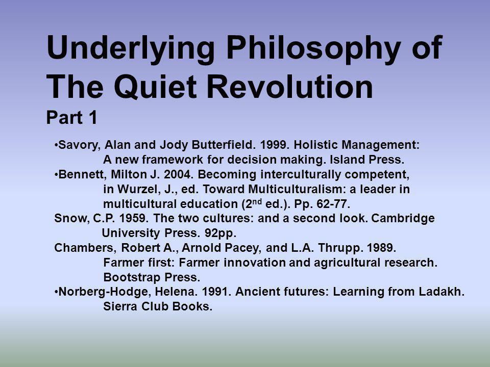 Underlying Philosophy of The Quiet Revolution