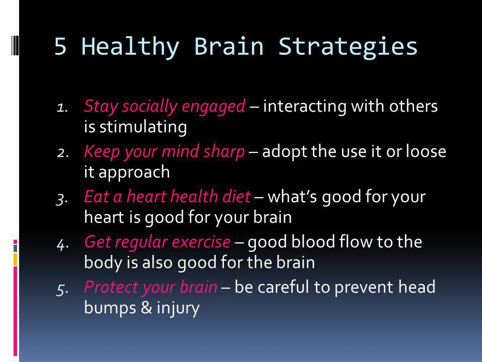 5 Healthy Brain Strategies