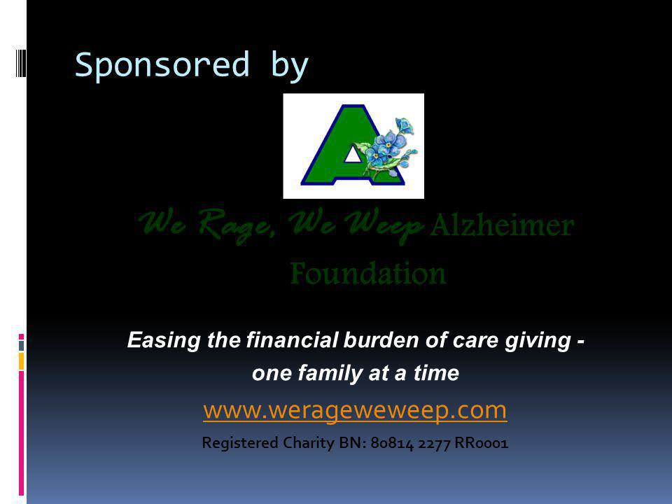 We Rage, We Weep Alzheimer Foundation