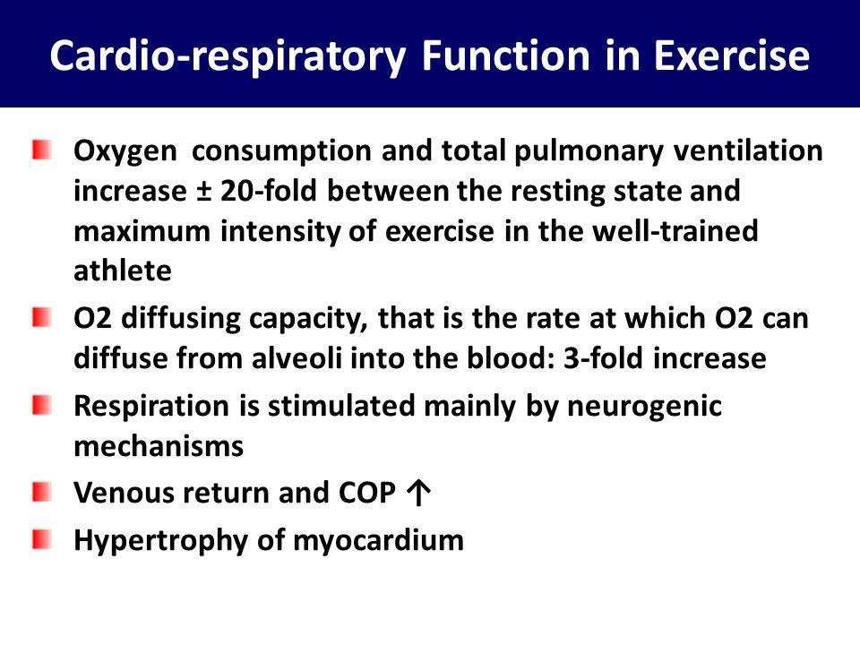 Cardio-respiratory Function in Exercise