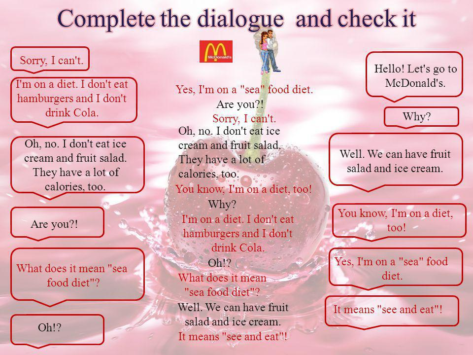 Complete the dialogue and check it