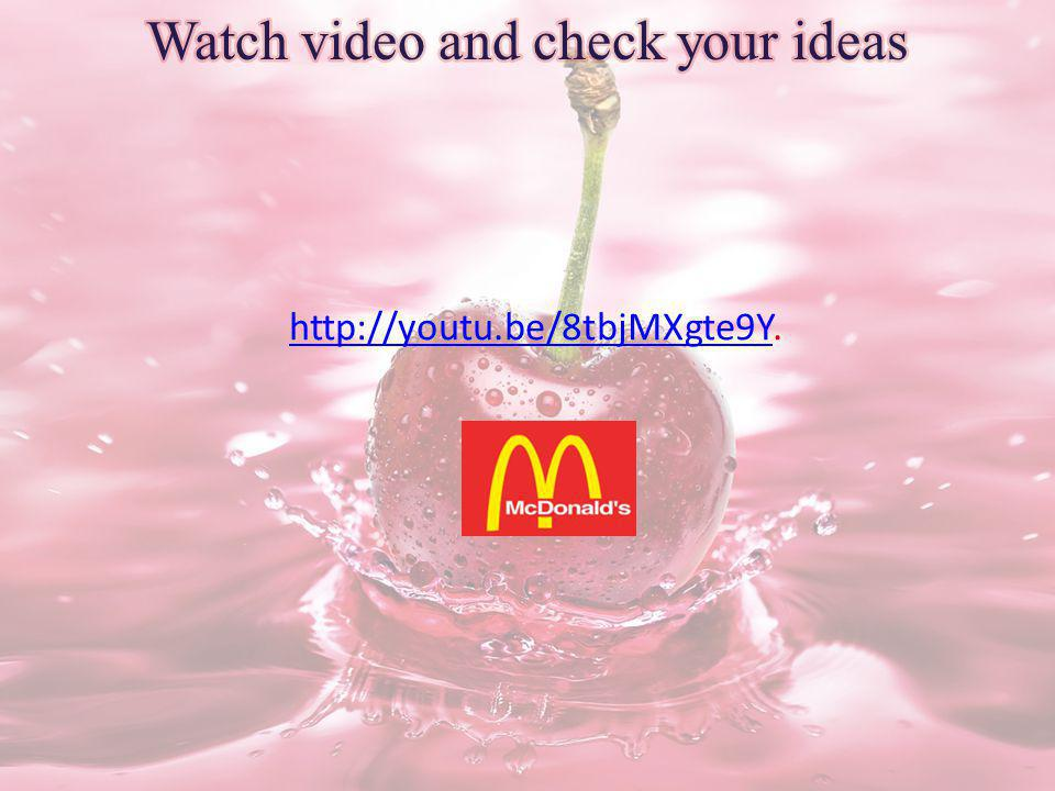 Watch video and check your ideas