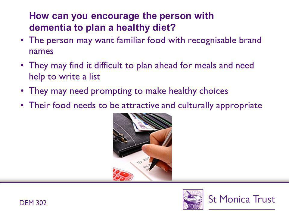 How can you encourage the person with dementia to plan a healthy diet