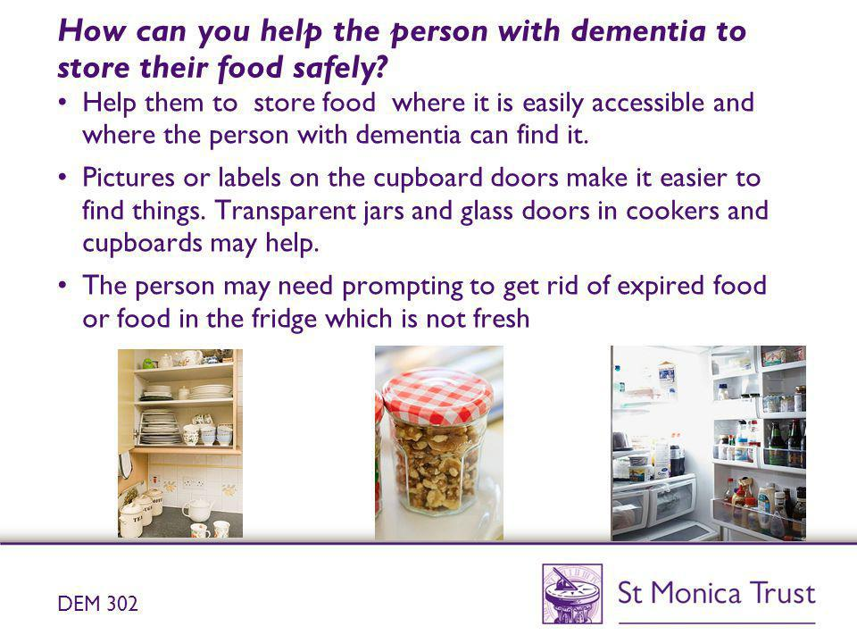 How can you help the person with dementia to store their food safely