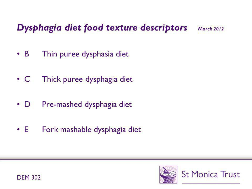 Dysphagia diet food texture descriptors March 2012