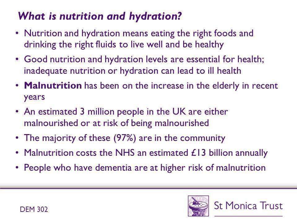 What is nutrition and hydration