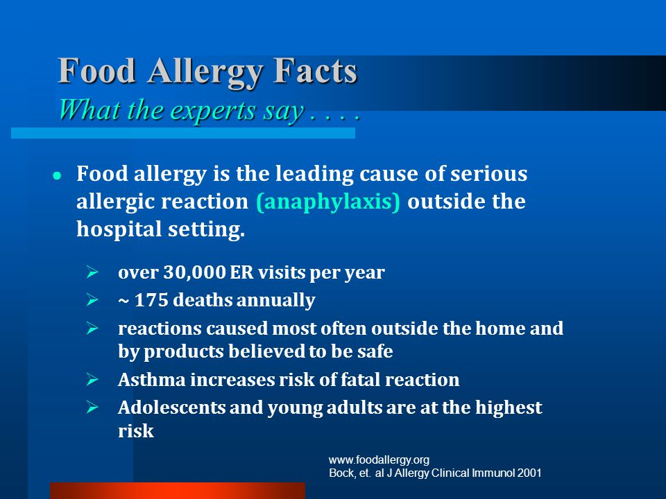 Food Allergy Facts What the experts say . . . .