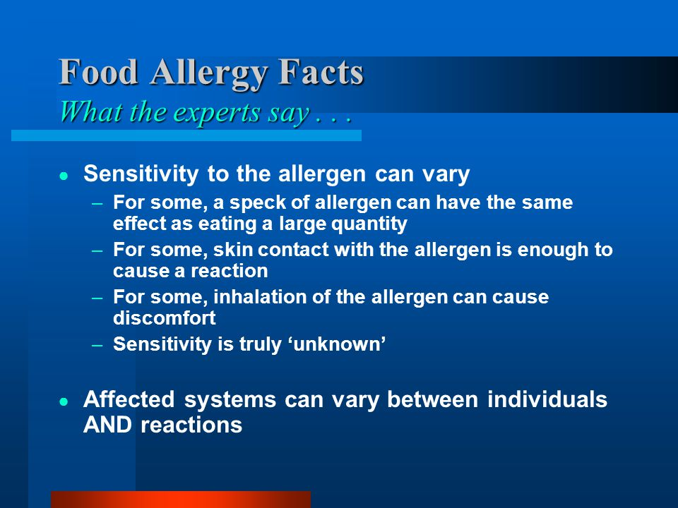 Food Allergy Facts What the experts say . . .