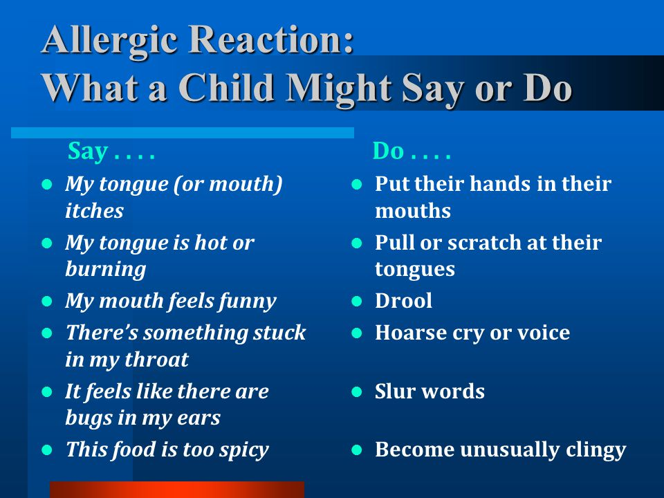 Allergic Reaction: What a Child Might Say or Do