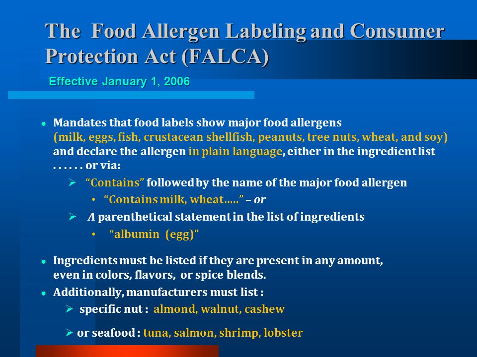 The Food Allergen Labeling and Consumer Protection Act (FALCA)