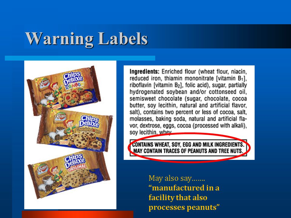 Warning Labels This warning label specifies that the products: contain wheat, soy, egg, and milk ingredients and.
