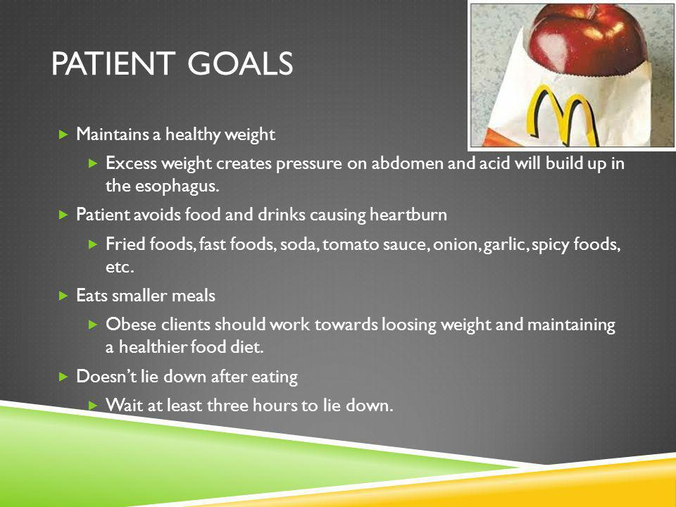Patient Goals Maintains a healthy weight