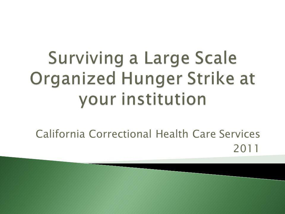 Surviving a Large Scale Organized Hunger Strike at your institution