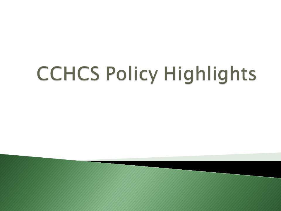 CCHCS Policy Highlights