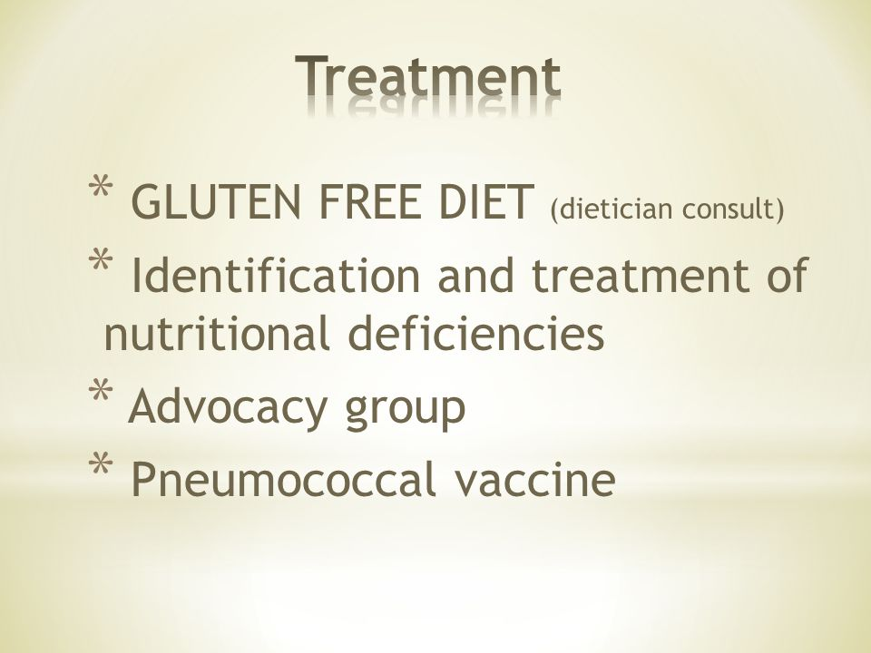 Treatment GLUTEN FREE DIET (dietician consult)