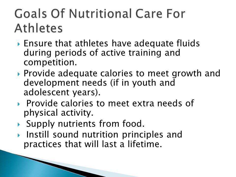 Goals Of Nutritional Care For Athletes