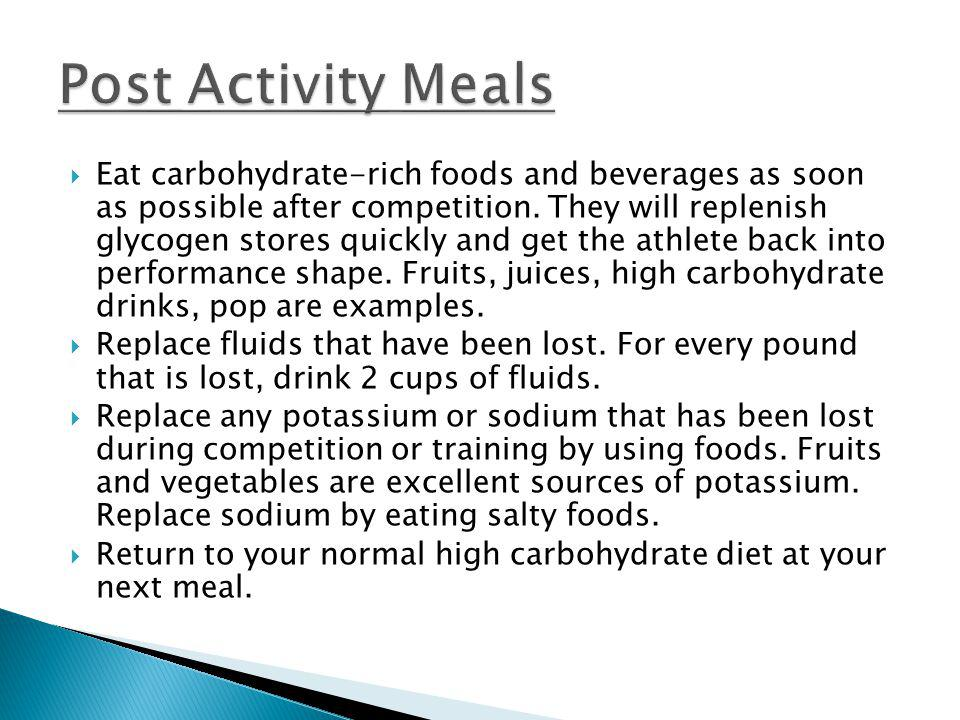 Post Activity Meals