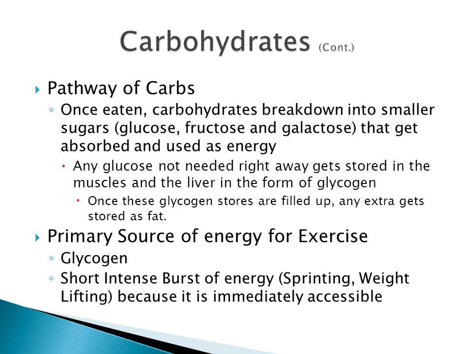 Carbohydrates (Cont.) Pathway of Carbs